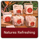 Natures Refreshing - Mother Nature's soothing favorites.